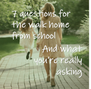 Read more about the article 7 Questions to ask your child – and what you really mean