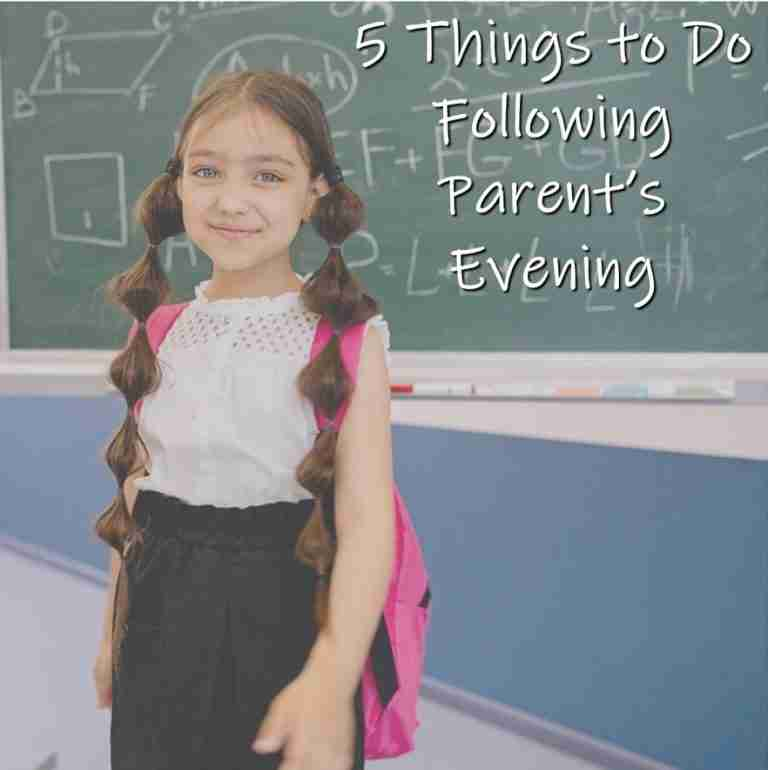 Read more about the article 5 Things to do Following Parent's Evening